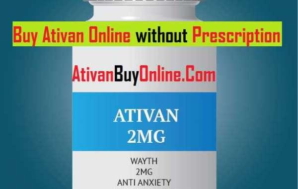 Get Delivery Ativan At Your Door Step