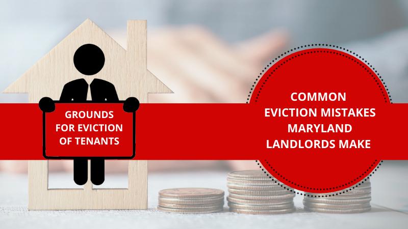 Eviction Mistakes Maryland Landlords Make