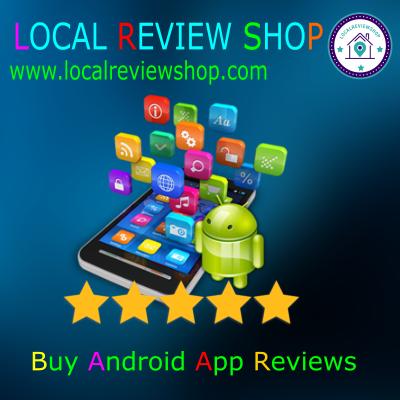 Buy Android App reviews | Buy 5 Star Reviews & Rating USA,UK,CA , AU
