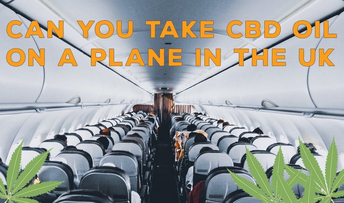 Can you take CBD oil on a plane UK