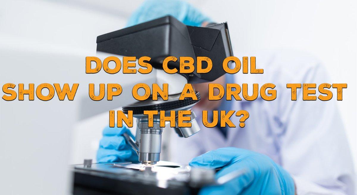 Does CBD oil show up on a drug test UK?
