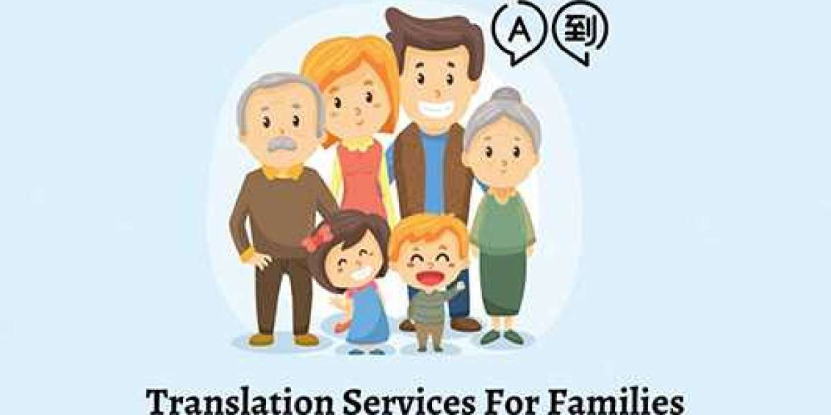 Most Common Situations in Which Professional Translation Services for Families  Are Needed
