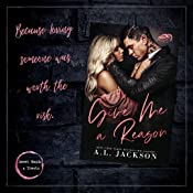 Give Me a Reason: A Single Dad, Enemies-to-Lovers Romance - Kindle edition by Jackson, A.L.. Romance Kindle eBooks @ Amazon.com.
